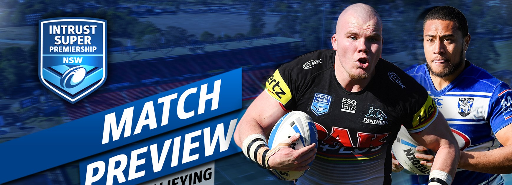 ISP PREVIEW | Panthers v Bulldogs