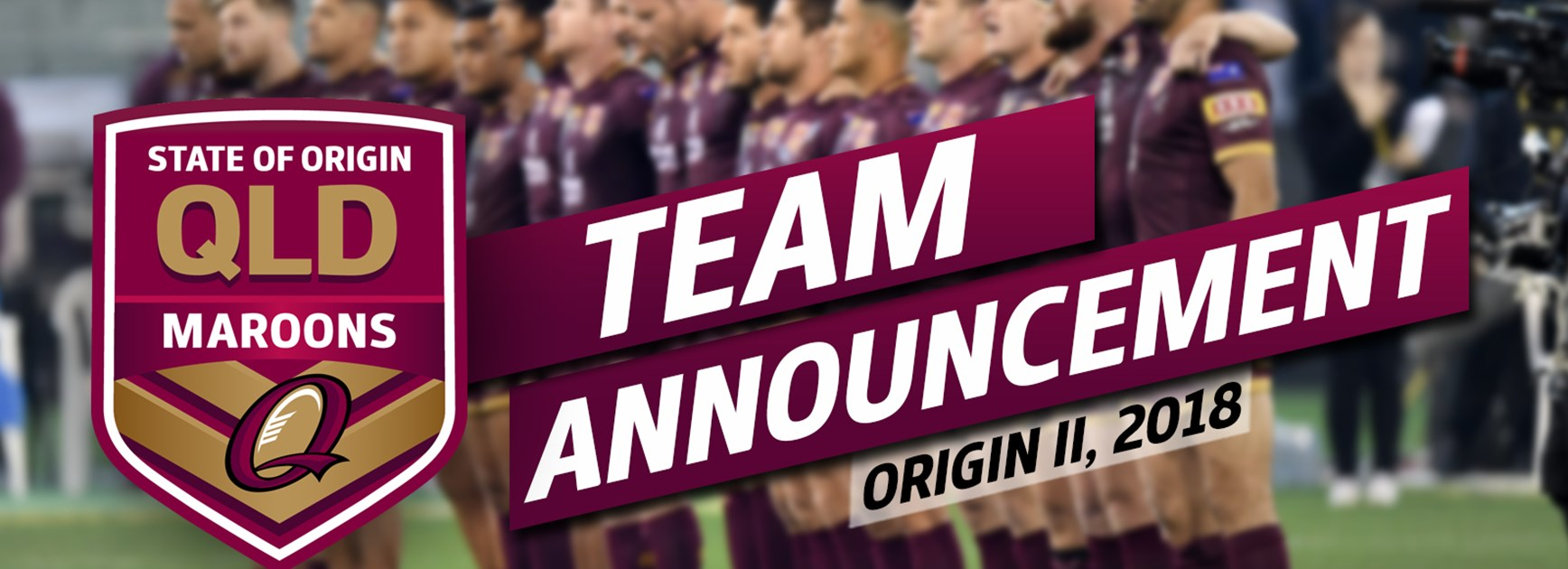 TEAM | Queensland Maroons, Game Two
